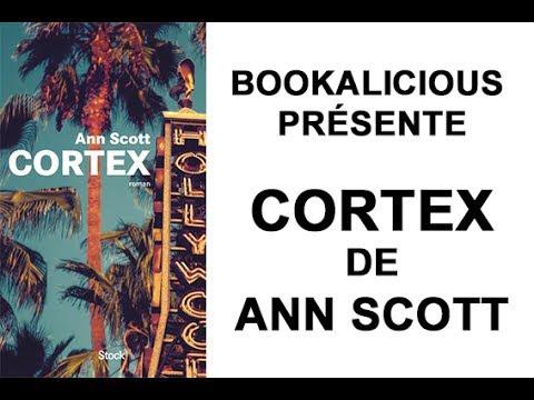 Cortex, d'Ann Scott