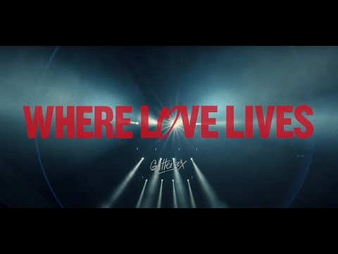 Glitterbox presents Where Love Lives (Official Trailer Two)