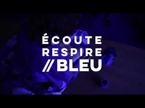 Teaser du film Écoute, Respire // Bleu par 19 Boulevard Bouillon