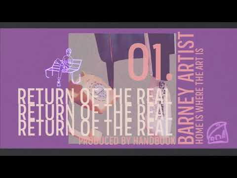Barney Artist - Return Of The Real