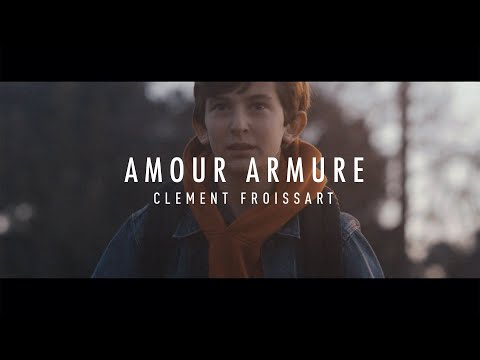Clement Froissart - Amour Armure