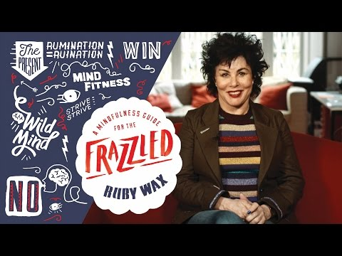A Mindfulness Guide for the Frazzled | Episode 1