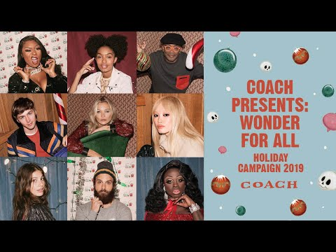 Coach Presents: Wonder for All | Holiday Campaign 2019