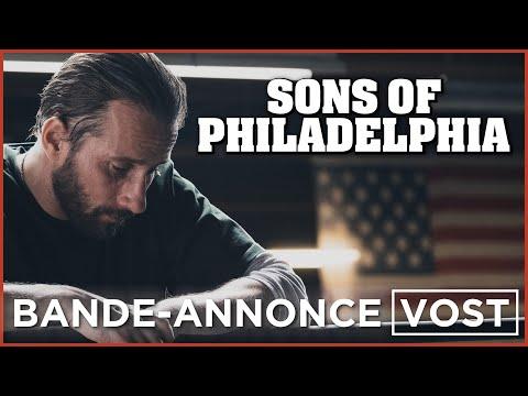 SONS OF PHILADELPHIA - Bande-annonce VOST - Le 26 mai au cinéma