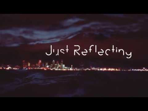 Maps - Just Reflecting (Official Video)