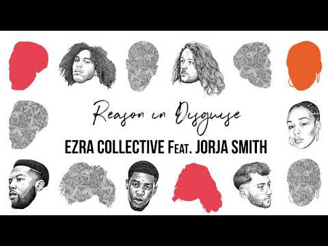 Ezra Collective - Reason in Disguise feat. Jorja Smith
