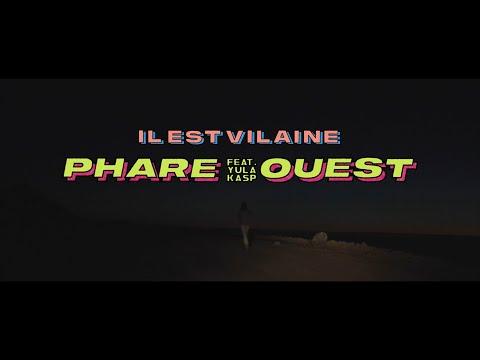 Il Est Vilaine - Phare Ouest featuring Yula Kasp