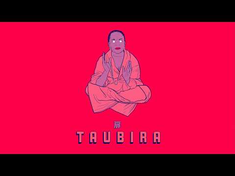 TAUBIRA (radio edit)
