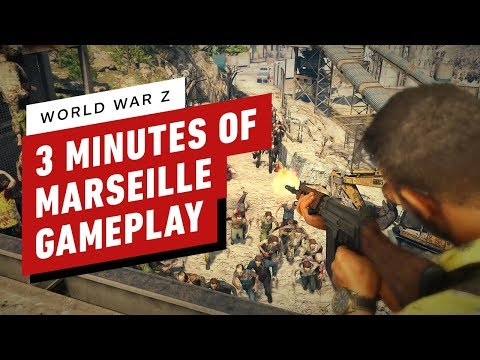 World War Z: 3 Minutes of Marseille Gameplay