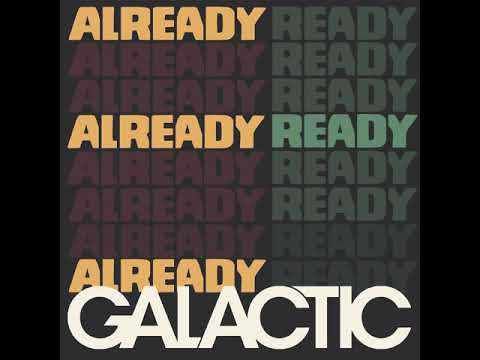 Galactic - Going Straight Crazy feat. Princess Shaw