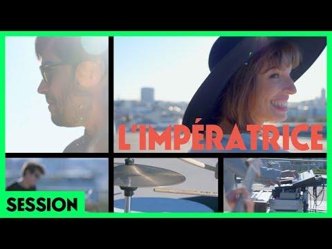 L'Impératrice - Là-haut & Paris (Session - La Philharmonie de Paris)