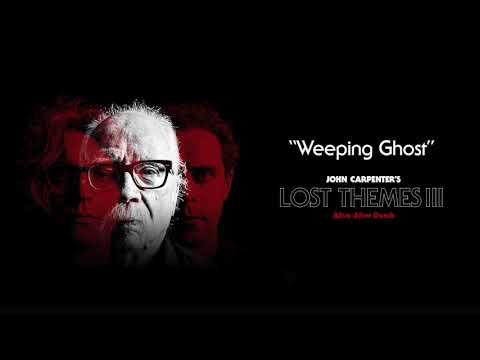 John Carpenter - Weeping Ghost (Official Audio)