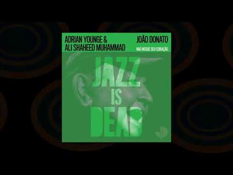 """""""Nao Negue Seu Coração"""" - João Donato, Ali Shaheed Muhammad, & Adrian Younge"""