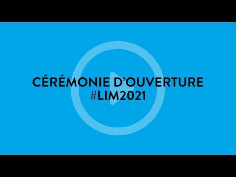 Cérémonie d'ouverture #LIM2021