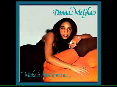 """DONNA McGHEE """"It Ain't No Big Thing"""" from """"MAKE IT LAST FOREVER"""" (1978) OUT 29 NOV Wewantsounds"""