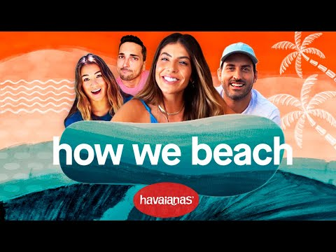 This is HOW WE BEACH by Havaianas